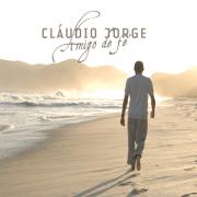 CD - Cláudio Jorge - Amigo de Fé