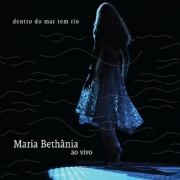 CD Duplo - Maria Bethânia - Dentro do Mar tem Rio
