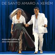 CD Duplo - Maria Bethânia e Zeca Pagodinho - De Santo Amaro a Xerém