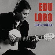 CD - Edu Lobo - Meia-noite
