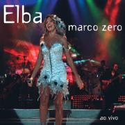 CD - Elba Ramalho - Marco Zero - ao vivo