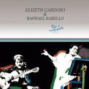 CD - Elizeth Cardoso e Raphael Rabello - Todo o Sentimento.