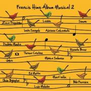 CD - Francis Hime - Álbum Musical 2