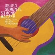 CD - Grupo Semente e Simone Mazzer - Cantam e Tocam Nelson Cavaquinho