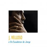 CD - J.Velloso - J.Velloso e os Cavaleiros de Jorge