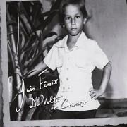 CD - João Fênix - De Volta ao Começo