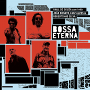 CD - Raul de Souza e Convidados - Bossa Eterna - Brazilian Best Playersfor the 50th Anniversary of Bossa Nova