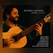 CD - Rogério Caetano - Convida Ao Vivo no Rio