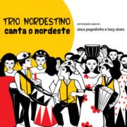CD - Trio Nordestino - Canta o Nordeste
