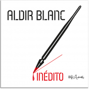 CD - Vários Artistas - Aldir Blanc Inédito