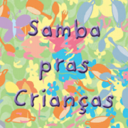 CD - Vários Artistas - Samba Pras Crianças