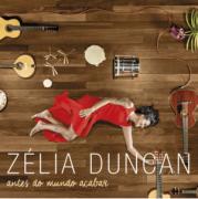 CD - Zélia Duncan - Antes do mundo acabar