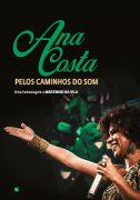 DVD - Ana Costa - Pelos Caminhos do Som - Uma homenagem a Martinho da Vila