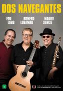 DVD - Edu Lobo, Romero Lubambo e Mauro Senise - Dos Navegantes Ao Vivo