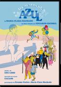 DVD - Maria Clara Machado - O Cavalinho Azul - O filme
