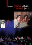 DVD - Mário Adnet - Jobim Jazz Ao Vivo