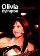 DVD - Olivia Byington - A vida é Perto