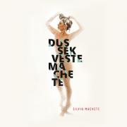 DVD - Sílvia Machete - Dussek Veste Machete
