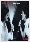 DVD - Simone & Zélia Duncan - Amigo é Casa Ao Vivo
