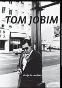DVD - Tom Jobim - Chega de Saudade