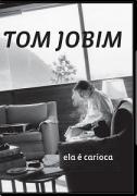 DVD - Tom Jobim - Ela é Carioca