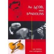 DVD - Vários Artistas - Ao Jacob, seus Bandolins