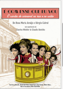DVD - Vários Artistas - É Com Esse Que Eu Vou (O Samba de carnaval na rua e no salão)