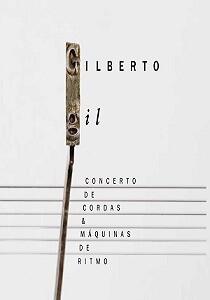 Blu-Ray - Gilberto Gil - Concerto de Cordas e Máquina de Ritmos