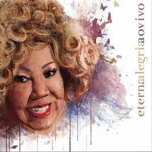 CD - Alcione - Eterna Alegria Ao Vivo