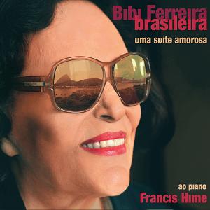 CD - Bibi Ferreira - Bibi Ferreira Brasileira - Uma Suite Amorosa