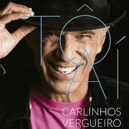 CD - Carlinhos Vergueiro - Tô Aí