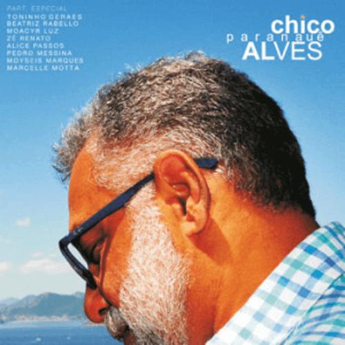 CD - Chico Alves - Paranauê