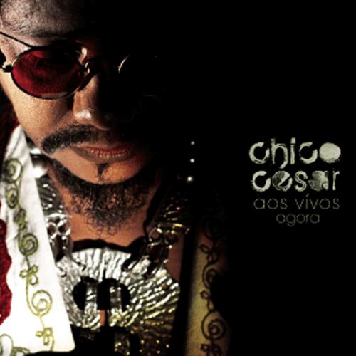 CD - Chico César - Aos Vivos Agora
