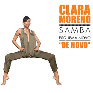 "CD - Clara Moreno - Samba Esquema Novo ""De Novo""  - BISCOITO FINO"