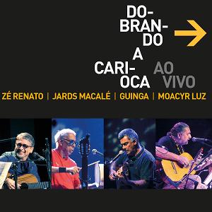 CD - Dobrando a Carioca - Dobrando a Carioca - AO VIVO