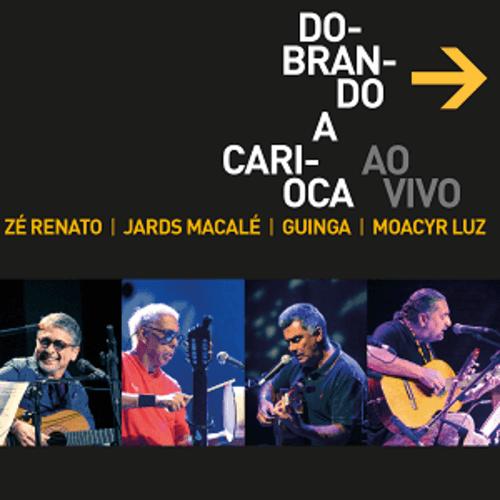 CD - Dobrando a Carioca - Dobrando a Carioca Ao Vivo