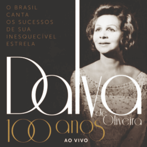 CD Duplo - Vários Artistas - 100 Anos de Dalva de Oliveira Ao Vivo