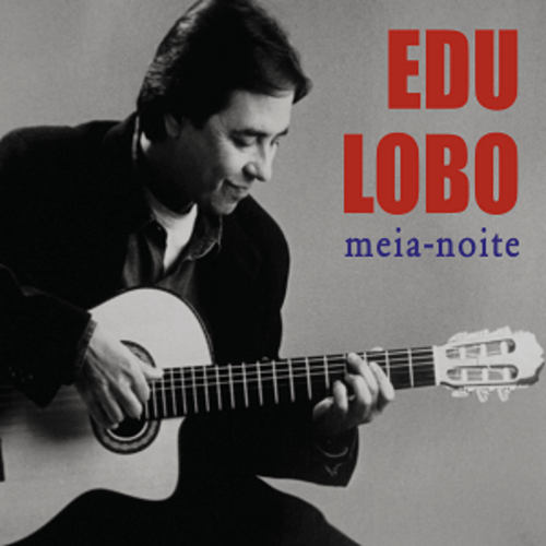 CD - Edu Lobo - Meia-noite  - BISCOITO FINO