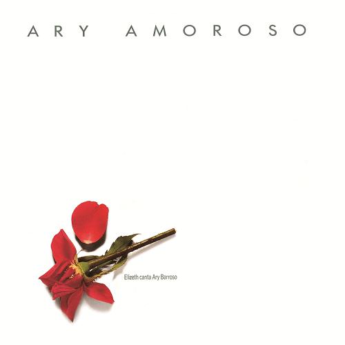 CD - Elizeth Cardoso - Elizeth canta Ary Barroso - Ary Amoroso