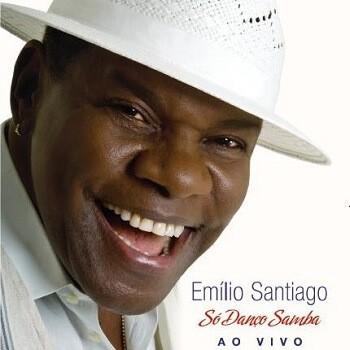 CD - Emílio Santiago - Só Danço samba Ao Vivo