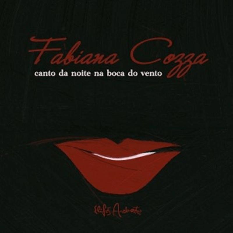 CD - Fabiana Cozza - Canto da Noite na Boca do Vento