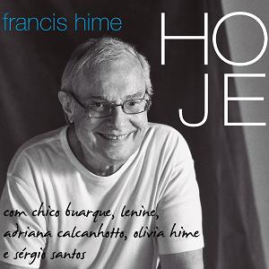 CD - Francis Hime - Hoje