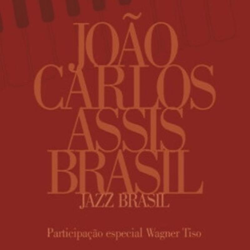 CD - João Carlos Assis Brasil - Jazz Brasil