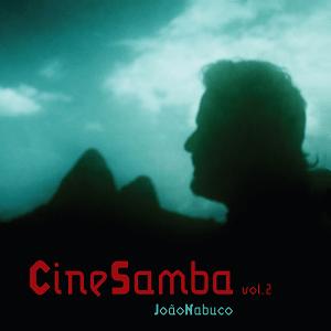 CD - João Nabuco - Cinesamba Vol 2