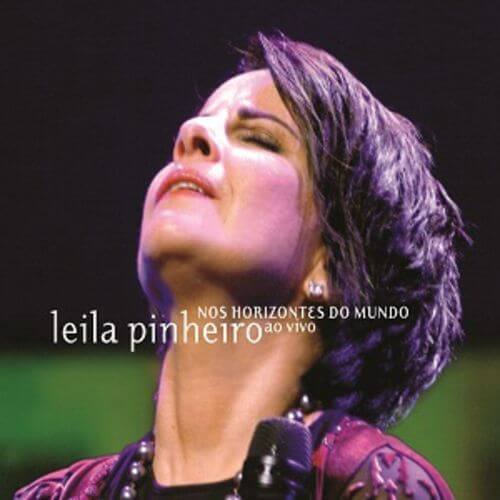 CD - Leila Pinheiro - Nos Horizontes do Mundo Ao Vivo