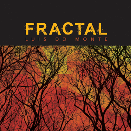 CD - Luis do Monte - Fractal