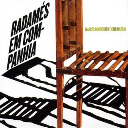 CD - Marcos Nimrichter e Caio Márcio - Radamés em Companhia  - BISCOITO FINO