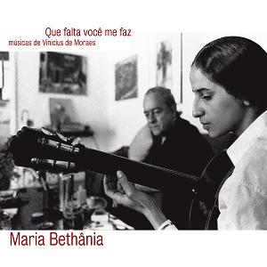 CD - Maria Bethânia - Músicas de Vinicius de Moraes - Que Falta Você Me Faz