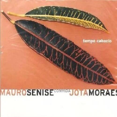 CD - Mauro Senise  - Tempo Caboclo  - BISCOITO FINO