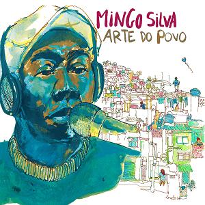 CD - Mingo Silva - Arte do Povo